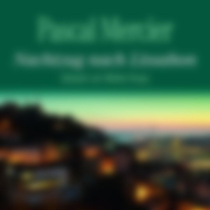 P. Mercier: Nachtzug nach Lissabon (Bestseller)