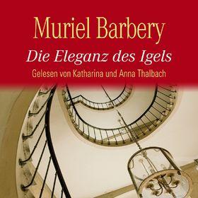 Various Artists, Muriel Barbery: Die Eleganz des Igels (Bestseller), 09783869091716