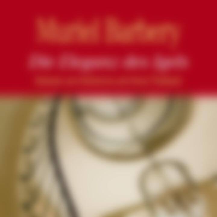 Muriel Barbery: Die Eleganz des Igels (Bestseller)