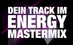 ENERGY Mastermix, Dein Track beim ENERGY MASTERMIX