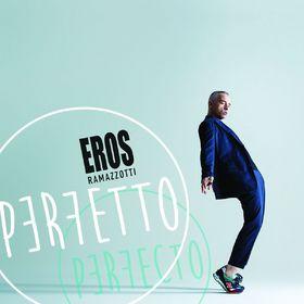 Eros Ramazzotti, Perfetto, 00602547322067