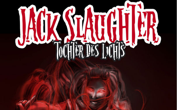 Jack Slaughter, Jack Slaughter – Tochter des Lichts: Das 3. E-Book Geisterjäger in Not erscheint am 24. April 2015