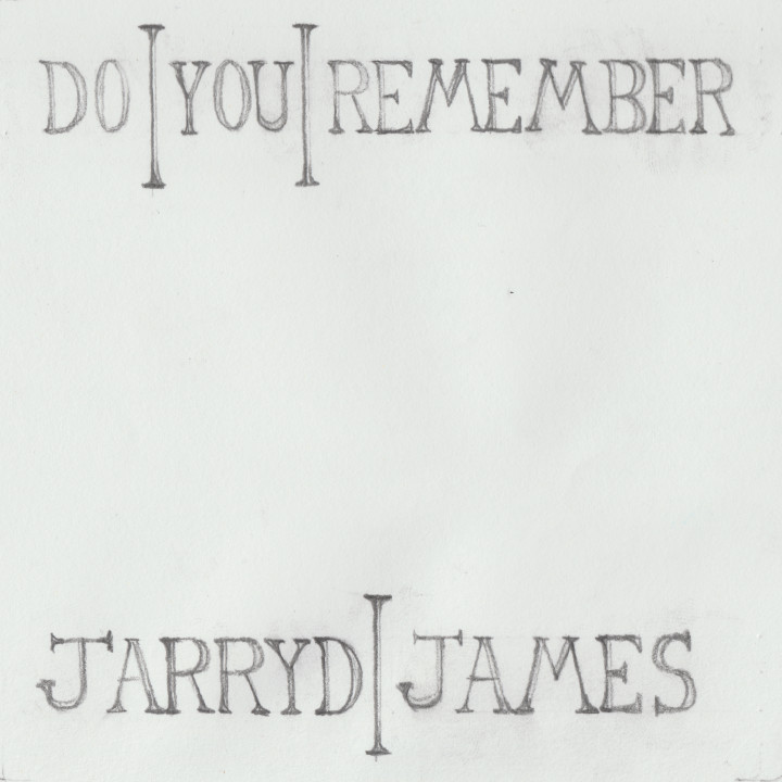Jarryd James Do You Remember Cover
