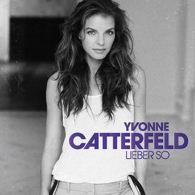 Yvonne Catterfeld, Lieber so (Bonustrack Edition), 00602547328731