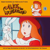 Alice im Wunderland, 01: Das Kaninchen aus dem Hut, Der Fall ins Kaninchenloch, Der Tränensee, 00602547161895