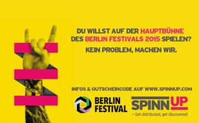Spinnup, Bandcontest: Katapultiert euch mit Spinnup auf die Hauptbühne des Berlin Festivals