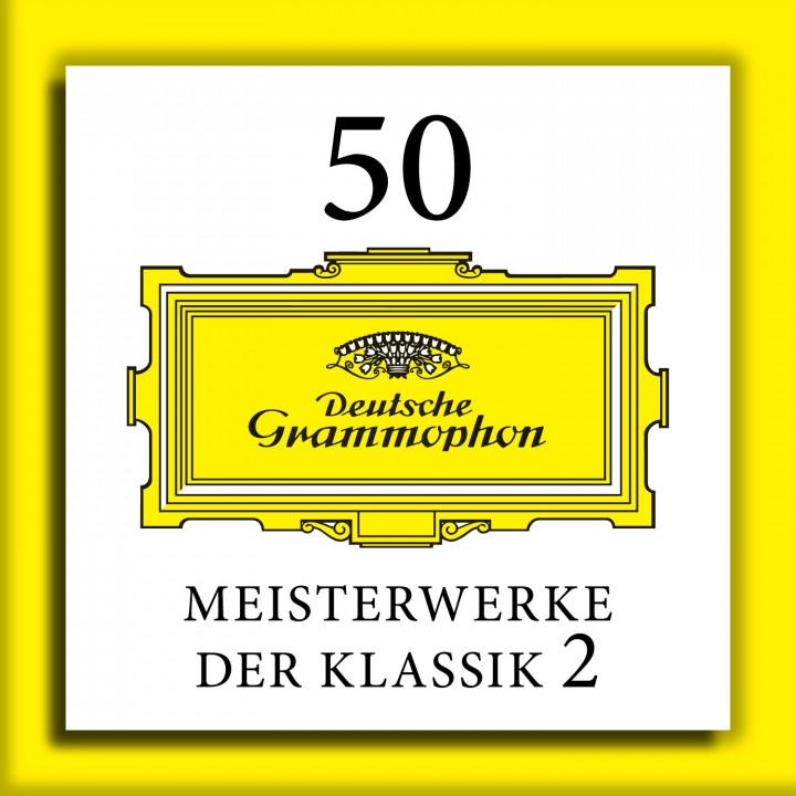 50 Meisterwerke der Klassik 2