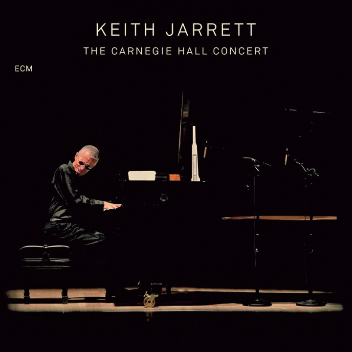 The Carnegie Hall Concert – Keith Jarrett: Piano – Recorded September 2005