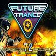 Future Trance, Future Trance Vol. 72, 00600753611586