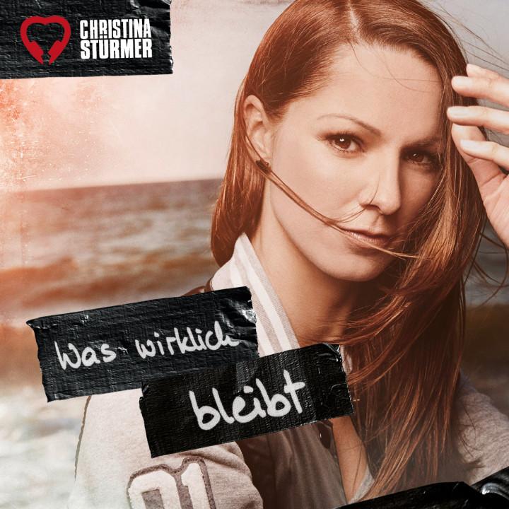 "Christina Stürmer Single Cover ""Was wirklich bleibt"""