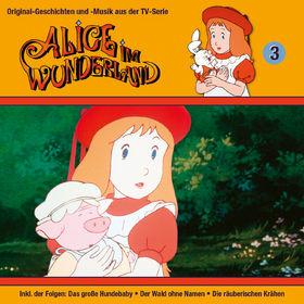 Alice im Wunderland, 03: Der Wald ohne Namen u.a., 00602547161918