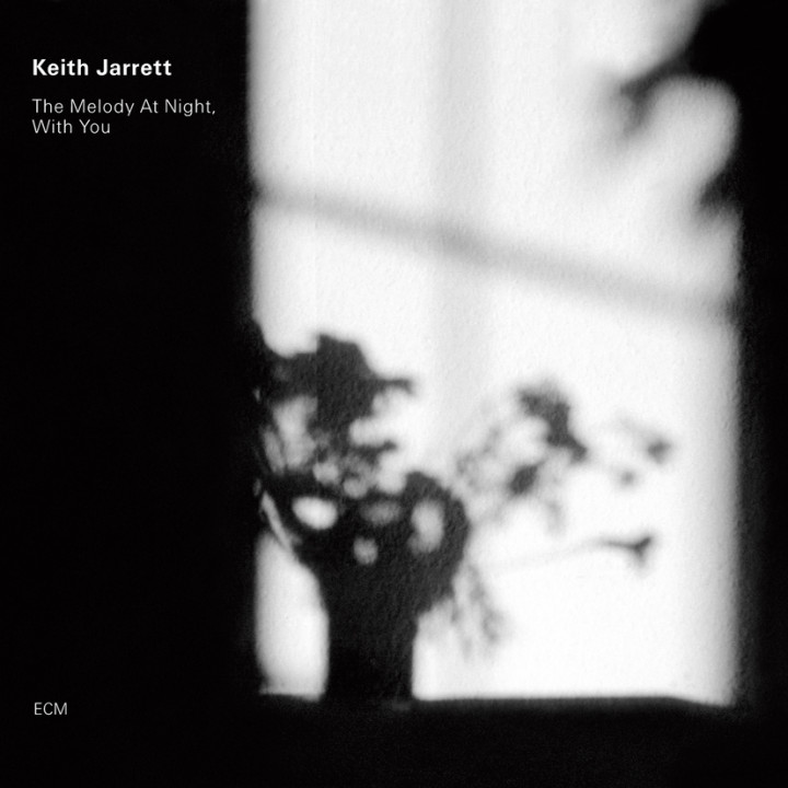 The Melody At Night, With You – Keith Jarrett: Piano – Recorded 1998