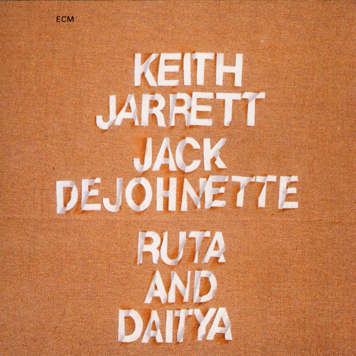Ruta And Daitya – Keith Jarrett: Piano / Electric Piano / Organ / Flute, Jack DeJohnette: Drums, Percussion – Recorded May 1971