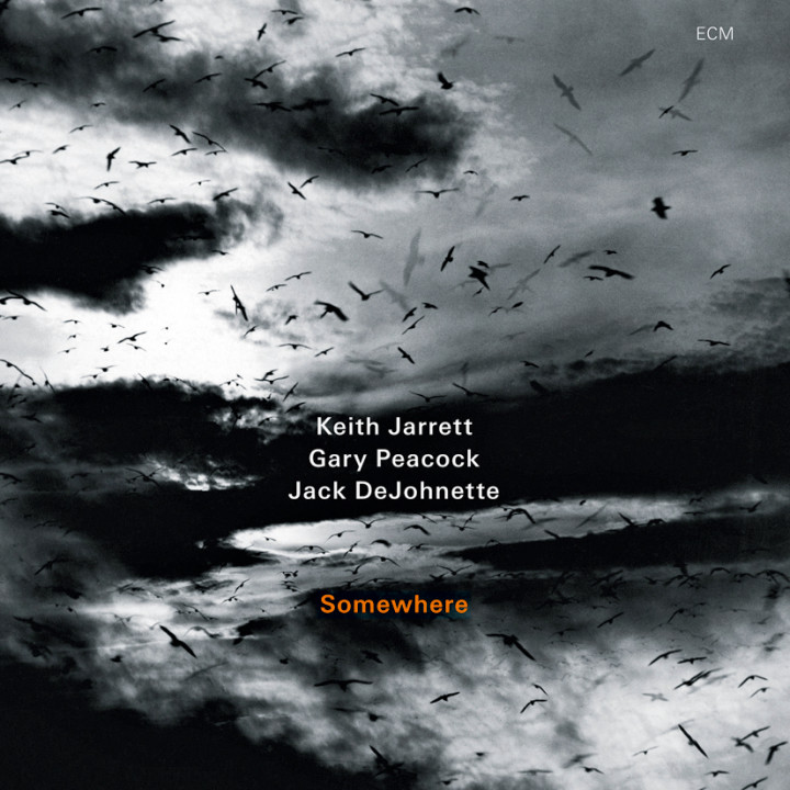 Somewhere – Keith Jarrett: Piano, Gary Peacock: Double Bass, Jack DeJohnette: Drums – Recorded July 2009