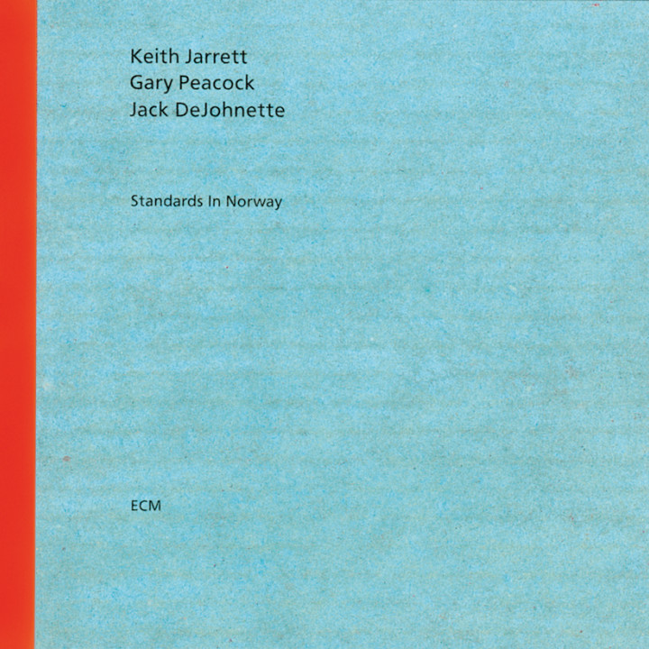 Standards In Norway – Keith Jarrett: Piano, Gary Peacock: Double Bass, Jack DeJohnette: Drums – Recorded October 1989