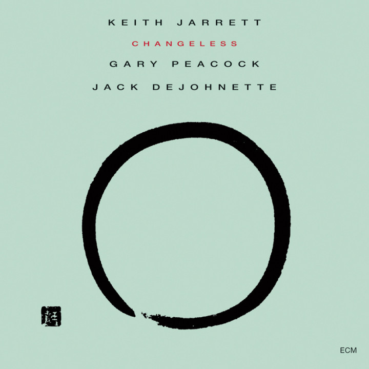 Changeless – Keith Jarrett: Piano, Gary Peacock: Double Bass, Jack DeJohnette: Drums – Recorded October 1987