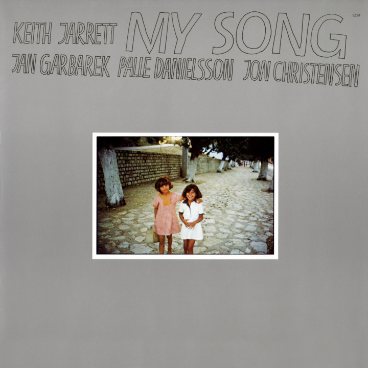 My Song — Keith Jarrett: Piano / Percussion, Jan Garbarek: Tenor und Sopransaxophon, Palle Danielsson: Double Bass, Jon Christensen: Drums — Recorded November 1977