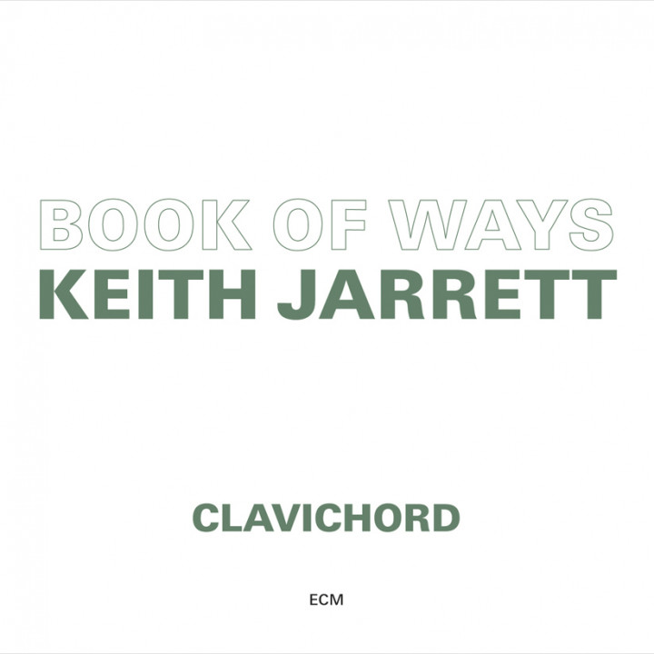 Book Of Ways – Keith Jarrett: Clavichord – Recorded July 1986