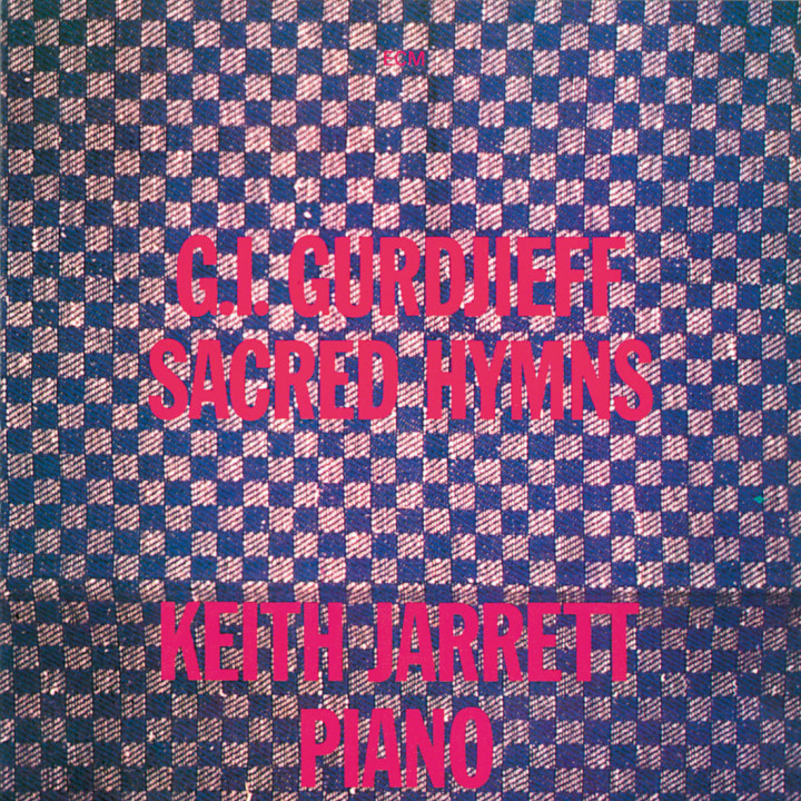 Sacred Hymns of G. I. Gurdjieff — Keith Jarrett: Piano — Recorded March 1980