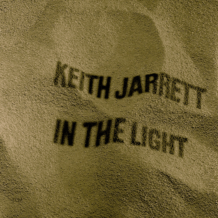 In The Light — Keith Jarrett: Piano/Gong/Percussion, String Section-Südfunk Symphony Orchestra Stuttgart: Mladen Gutesha and Keith Jarrett, The American Brass Quintet, The Fritz Sonnleitner Quartet, Ralph Towner: Guitar, Willi Freivogel — 1973