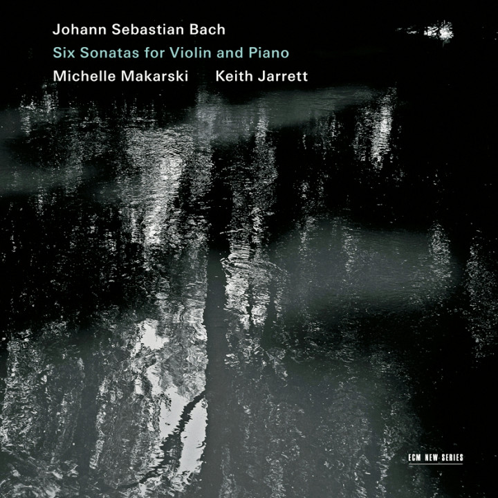 Johann Sebastian Bach Six Sonatas for Violin and Piano – Michelle Makarski: Violin, Keith Jarrett: Piano – Sonatas BWV 1014 – 19 – Recorded November 2010