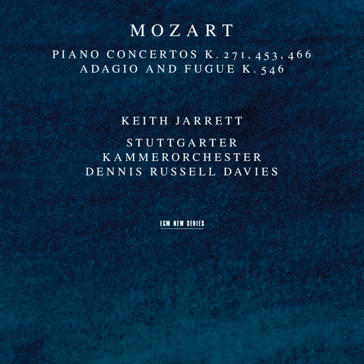 W. A. Mozart Piano Concertos Adagio and Fugue – Keith Jarrett: Piano, Stuttgarter Kammerorchester Dennis Russell Davies: conductor – Recorded May 1996
