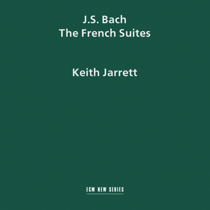 Johann Sebastian Bach The French Suites – Keith Jarrett: Harpsichord – Recorded September 1991