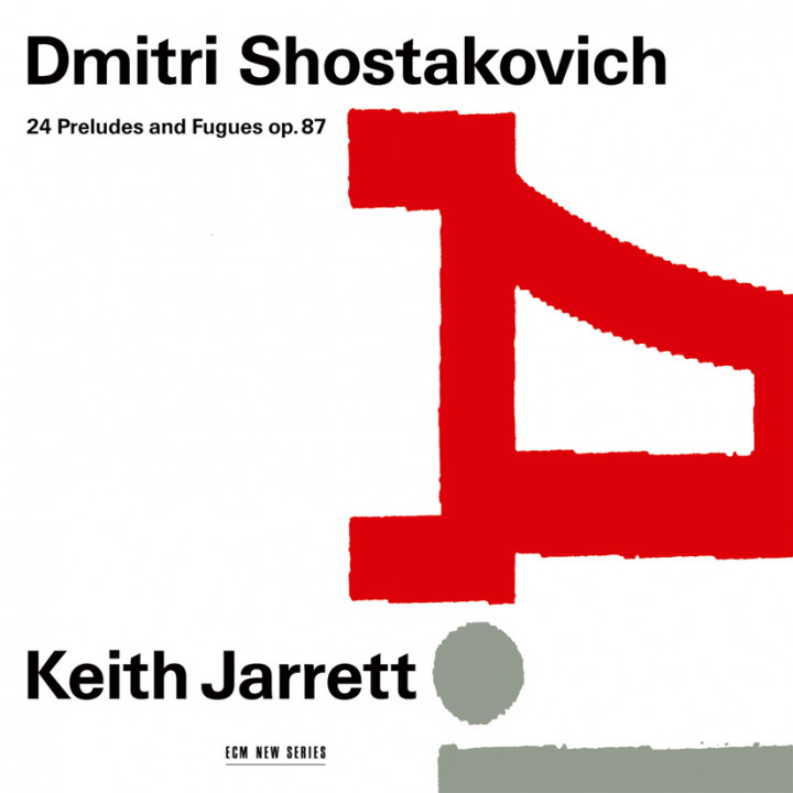 Dmitri Shostakovich 24 Preludes and Fugues op. 87 – Keith Jarrett: Piano – Recorded July 1991