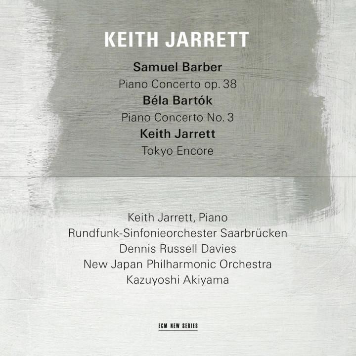 Samuel Barber/ Béla Bartók – Keith Jarrett: Piano, Rundfunk-Sinfonieorchester Saarbrücken Dennis Russell Davies: conductor, New Japan Philharmonic Orchestra, Kazuyoshi Akiyama: conductor – Recorded 2015