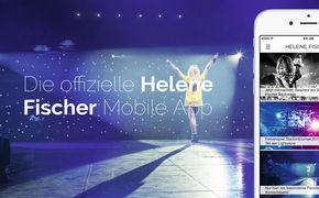 Helene Fischer, Jetzt neu: Die Helene Fischer App für eure Smartphones und Tablets ist da