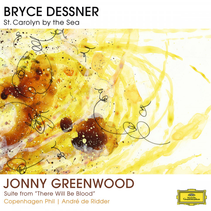 Bryce Dessner: St. Carolyn By The Sea / Jonny Greenwood: Suite From There