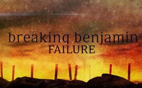 Breaking Benjamin, Jetzt ansehen und textsicher werden: Breaking Benjamin veröffentlichen das Lyric-Video zur Single Failure