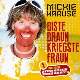Mickie Krause, Biste braun, kriegste Fraun, 00602547395320