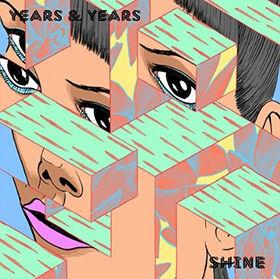 Years & Years, Shine, 00602547385963