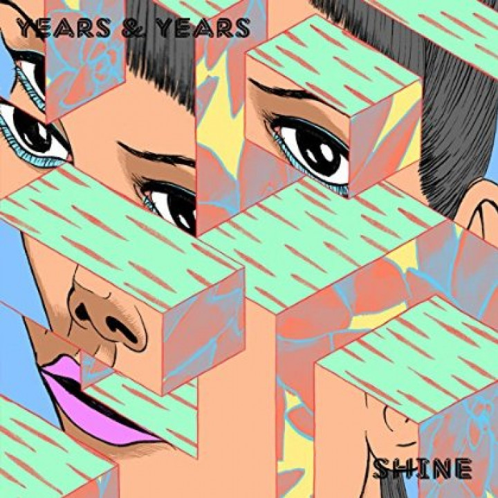 Years & Years Shine Cover