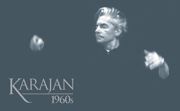 Herbert von Karajan, Früchte der ersten Dekade - Karajan 1960s