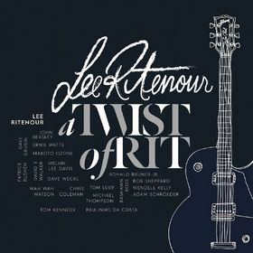 Lee Ritenour, A Twist Of Rit, 00888072372436