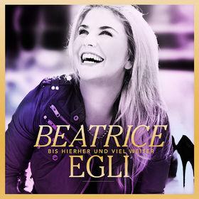 Beatrice Egli, Bis hierher und viel weiter (Gold Edition), 00602547441980
