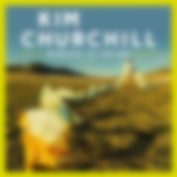 Kim Chrchill - Wndeow To The Sky