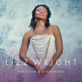 Lizz Wright, Freedom & Surrender, 00888072372207