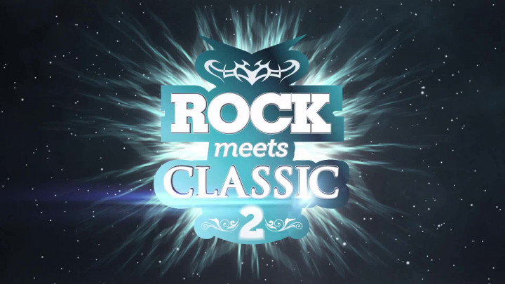 Rock Meets Classic 2 (Teaser)