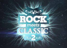 Rock meets Classic, Rock Meets Classic 2 (Teaser)
