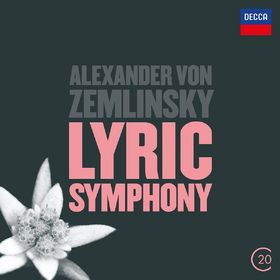 20 C, Zemlinsky: Lyric Symphony, 00028947883470