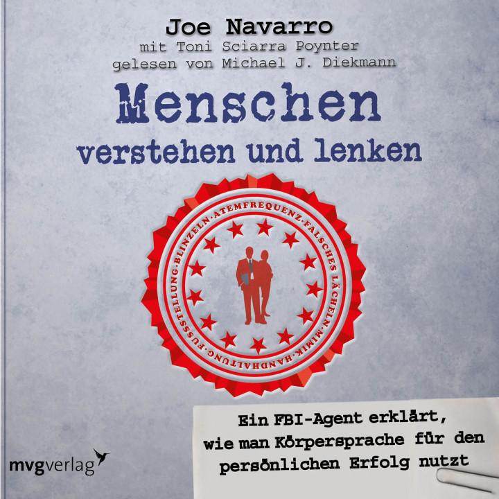 Joe Navarro: Menschen verstehen und lenken