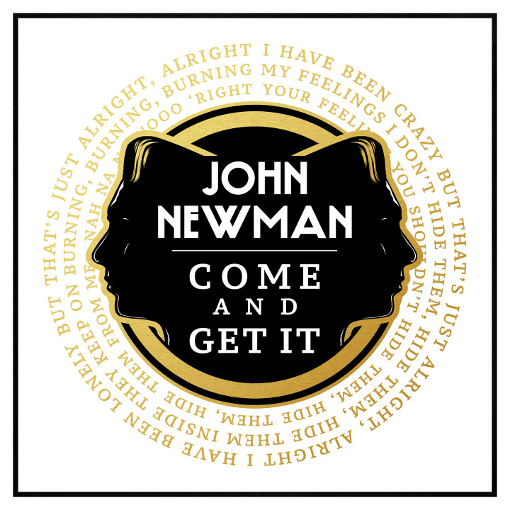 John Newman Come And Get It Cover