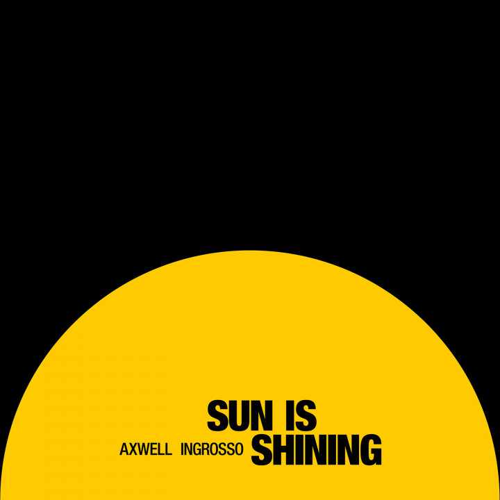Axwell Ingrosso Sun Is Shining Cover