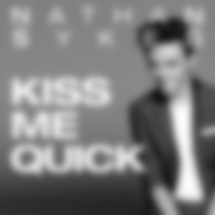 Nathan Sykes Kiss Me Quick Cover