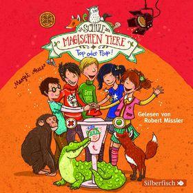 Robert Missler, Die Schule der magischen Tiere - Top oder Flop (Band 5), 09783867425537