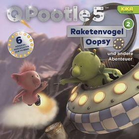 Q Pootle 5, 02: Raketenvogel Oopsy und weitere Abenteuer (TV-Hörspiel), 00602547194688