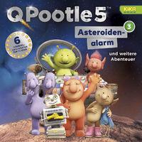 Q Pootle 5, 03: Asteroidenalarm und weitere Abenteuer (TV-Hörspiel), 00602547367808